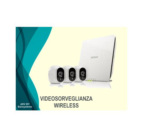 Vendita, installazione, assistanza Sistemi di Videosorveglianza Senza Fili