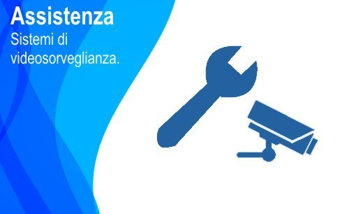 Assistenza Sistemi di Videosorveglianza Roma Via Gina Mazza